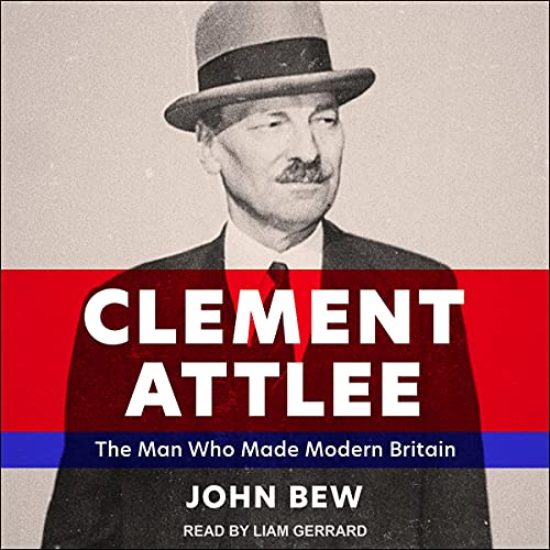 British male voiceover Liam Gerrard narrates the life of Clement Attlee